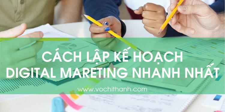 Cách lập kế hoạch digital marketing nhanh nhất