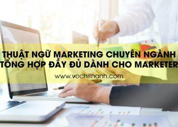 Thuật ngữ marketing chuyên ngành đầy đủ nhất