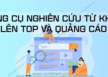 Bộ công cụ nghiên cứu từ khóa Facebook - Google - Youtube - Seo website - Võ Chí Thành-01