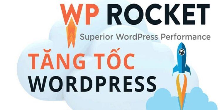 Plugin WP Rocket v3.8.8 Premium miễn phí - Tăng tốc website WordPress tốt nhất