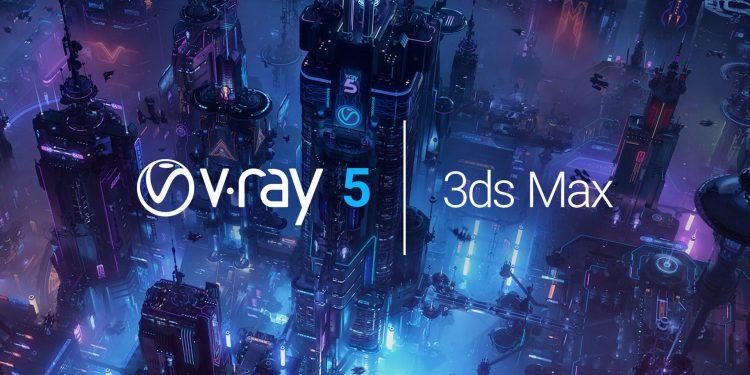 V-Ray Next 5.00.05 For 3ds Max 2016-2021 Hướng dẫn cài đặt